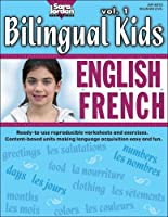Bilingual Kids English French (Bilingual Kids S.)