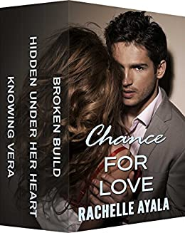 Chance for Love: Dangerous Desires by [Ayala, Rachelle]