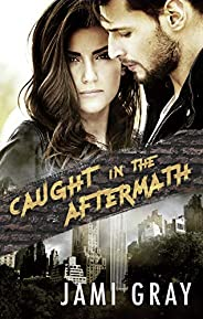 Caught in the Aftermath (Fate's Vultures,