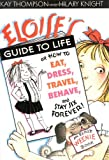 Eloise's Guide to Life