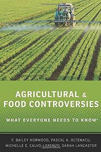 Download Agricultural and Food Controversies: What Everyone Needs To Know 0199368422