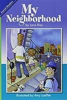 Reading 2007 Leveled Reader 6-Pack Grade 1 Unit 2 Lesson 3 Below-Level My Neighborhoods (Scott Foresman Reading Street)