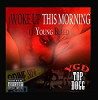 iWoke up This Morning (feat. Young Bleed)【CD】 [並行輸入品]