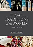 Legal Traditions of the World: Sustainable Diversity in Law by Patrick Glenn(2014-08-01)