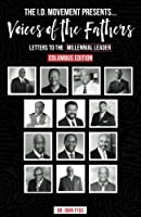 The I.D. Movement Presents.Voices of the Fathers: Letters to the Millennial Leader (Columbus Edition) (Volume 1) [並行輸入品]