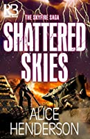Shattered Skies (The Skyfire Saga)