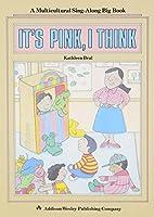 ITS PINK I THINK, AW LITTLE BOOKS, Amazing English