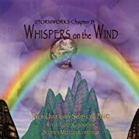 Stormworks Chapter 13: Whispers on the Wind by Troy University Symphony