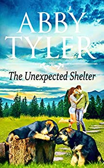 The Unexpected Shelter: An Applebottom Small Town Dog Lovers Romance (Applebottom Dog Lovers Book 1) by [Tyler, Abby]