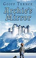 Archie's Mirror (Land Beyond)