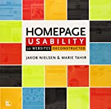 Homepage Usability: 50 Websites Deconstructed (Voices That Matter)