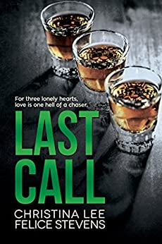 Last Call (Heartsville Book 1) by [Stevens, Felice, Lee, Christina]