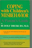 Coping with Child Misbehavior