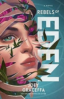 Rebels of Eden by [Graceffa, Joey]