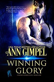 Winning Glory: Military Romance (GenTech Rebellion Book 1) by [Gimpel, Ann]