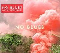 No Blues by Los Campesinos!