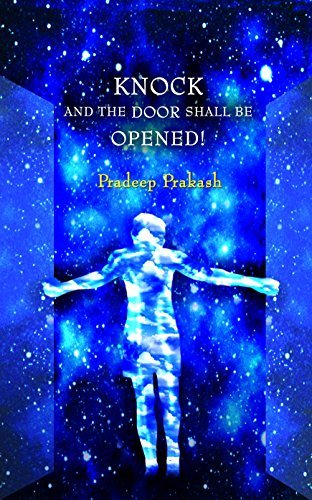 Knock and the Door shall be Opened (SELF HELP Book 1) (English Edition)