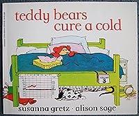 Teddy Bears Cure a Cold