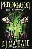 Black Water (5) (Pendragon)