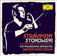 Stravinsky & Stokowski by Yannick Nezet-Seguin (2014-04-23)