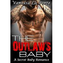 ROMANCE: BAD BOY: The Outlaw's Baby (MC Biker Motorcycle Club Pregnancy Romance) (Contemporary New Adult Secret Baby Romance)