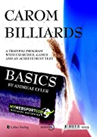 Carom Billiards Basics: A Training Program with Exercises, Games and an Achievement Test