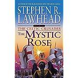 Mystic Rose: The Celtic Crusades: Book III: 03