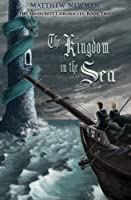 The Kingdom in the Sea (The Sandcrest Chronicles)