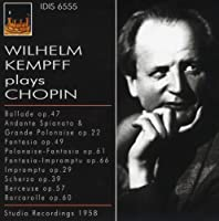 Wilhelm Kempf Plays Chopin