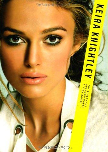 キーラ・ナイトレイ 世界が彼女に恋をする (P‐Vine BOOKs)の詳細を見る