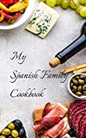"My Spanish Family Cookbook: With your own family favorites you can create your own families Spanish cookbook in a 5""x8"" 100 pages, includes index pages, with a glossy cover. Makes a great gift for the Spanish chef in your family, relative or an old friend"