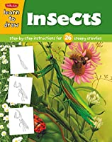 Learn to Draw Insects: Learn to Draw and Color 26 Insects, Step by Easy Step, Shape by Simple Shape!
