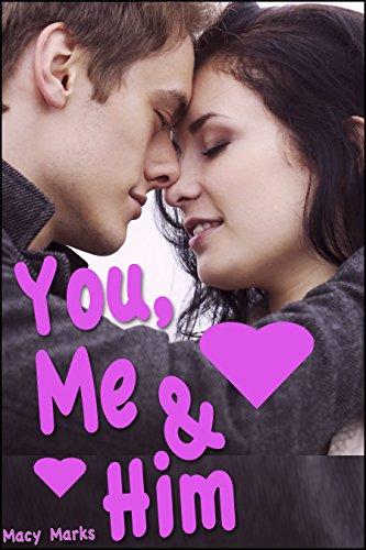 You, Me, and Him (English Edition)