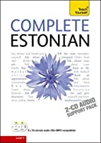 Complete Estonian Beginner to Intermediate Book and Audio Course: Audio Support: Learn to Read, Write, Speak and Understand a New Language with Teach Yourself