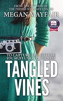 Tangled Vines (Tangled Vines Saga Book 1) by [Mayfair, Megan]