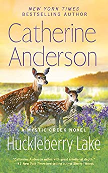 Huckleberry Lake (Mystic Creek Book 6) by [Anderson, Catherine]