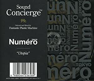 Sound Concierge X Numero TOKYO-Utopia-Selected by Fantastic Plastic Machine