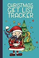 Christmas Gift List Tracker: A Gift Shopping List Book