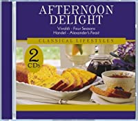 Afternoon Delight by Classics for Relaxation Candlelight Dinner