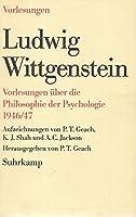 Vorlesungen ueber die Philosophie der Psychologie 1946/47. Aufzeichnungen von P. T. Geach, K. J. Shah und A. C. Jackson
