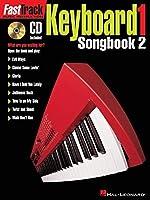 Fasttrack Keyboard Level 1: Songbook 2 (Fast Track (Hal Leonard))