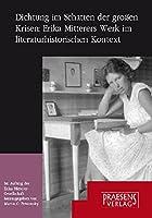 Dichtung im Schatten der grossen Krisen: Erika Mitterers Werk im literaturhistorischen Kontext