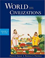 World Civilizations: To 1700