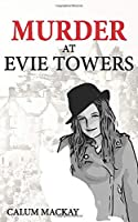 Murder at Evie Towers