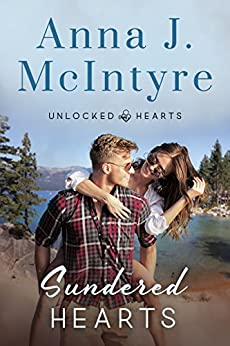 Sundered Hearts (Unlocked Hearts Book 1) by [McIntyre, Anna J.]