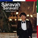 Saravah Saravah !