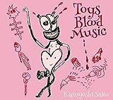 【早期購入特典あり】Toys Blood Music(2CD)(初回限定盤)(斉藤和義スペシャルブックレット付)(斉藤和義オリジナルポスター Dタイプ付)