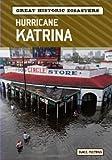 Hurricane Katrina (Great Historic Disasters)