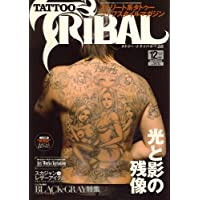 TATTO TRIBAL (タトゥートライバル) 2006年 12月号 [雑誌]