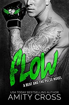 Flow: (#6 The Beat and The Pulse) by [Cross, Amity]